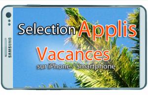 Appli iphone vacance 2013